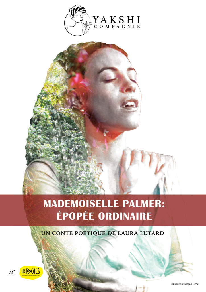 Mademoiselle Palmer- YAKSHI Compagnie - 2020